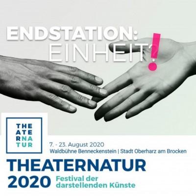 ENDSTATION:EINHEIT! - THEATERNATUR 2020