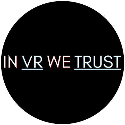 in VR we trust